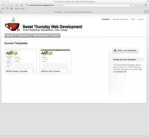 Sweet Thursday Email Marketing: Showing custom templates